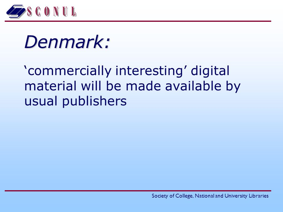 Denmark: 'commercially interesting' digital material will be made available by usual publishers
