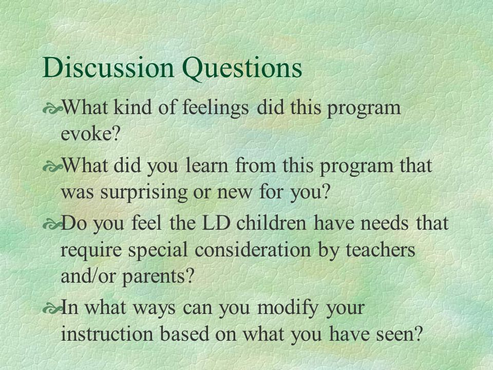 Discussion Questions What kind of feelings did this program evoke