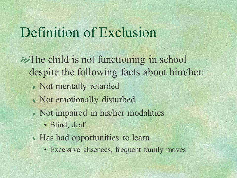 Definition of Exclusion