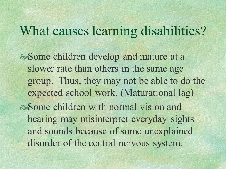 What causes learning disabilities