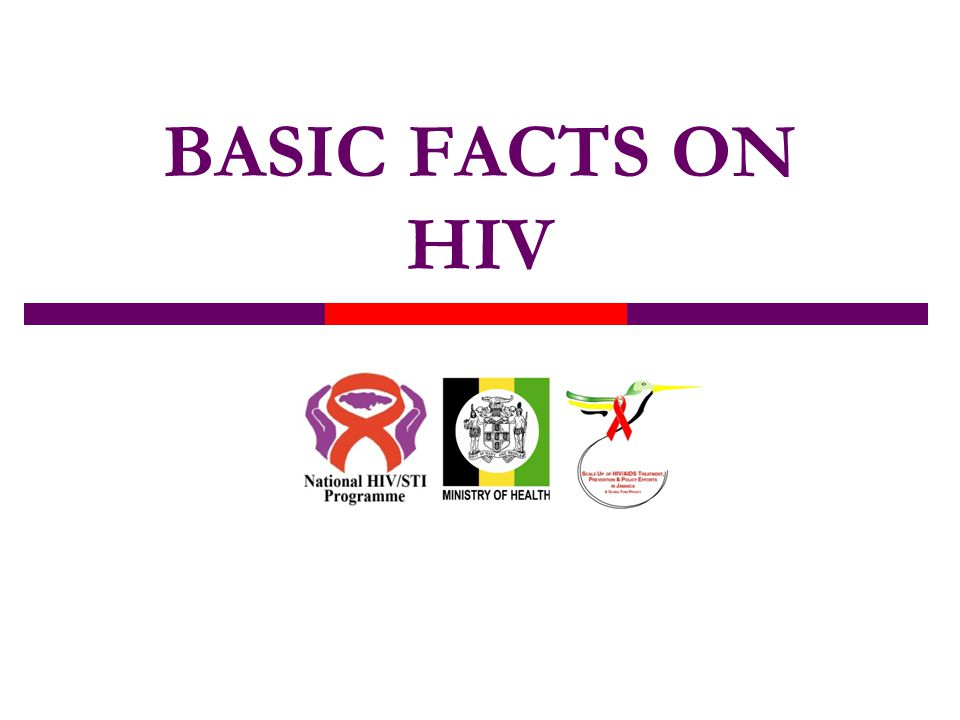 BASIC FACTS ON HIV