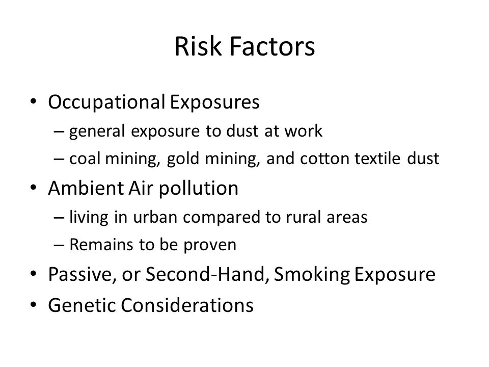 Risk Factors Occupational Exposures Ambient Air pollution