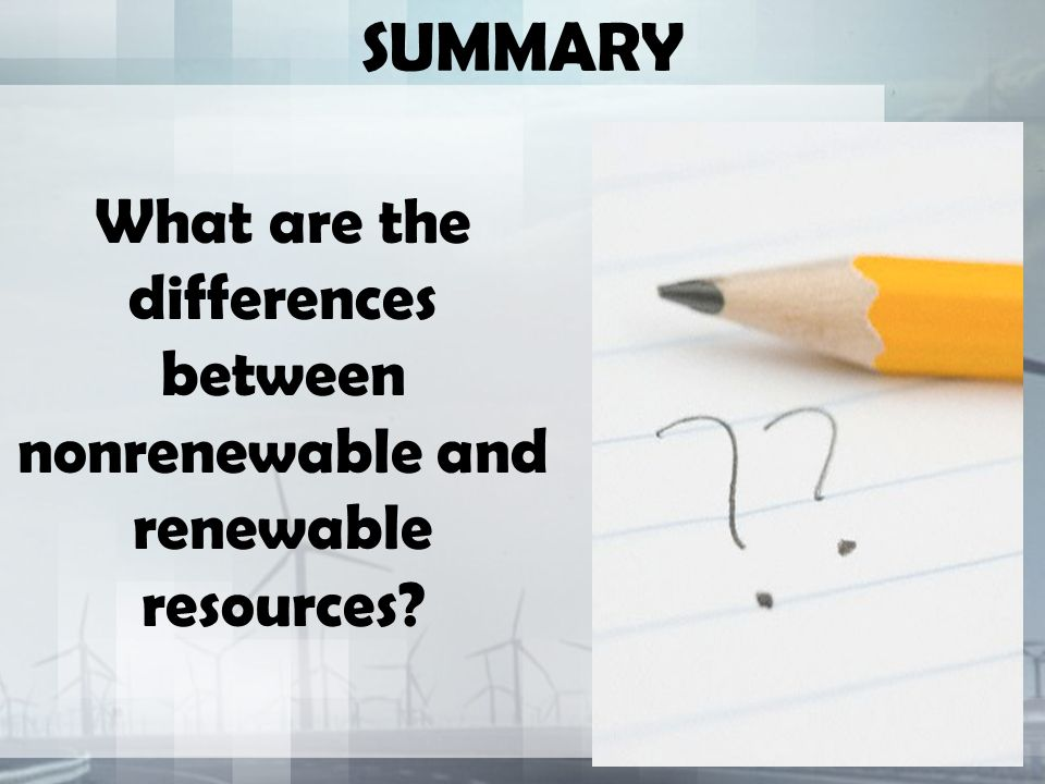 What are the differences between nonrenewable and renewable resources