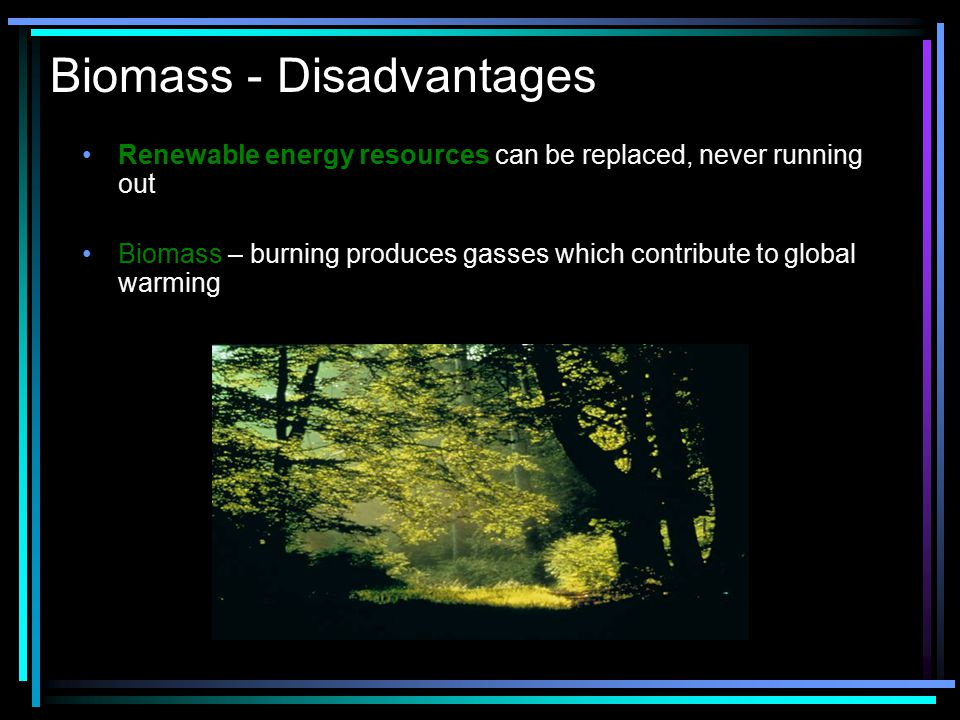 Biomass - Disadvantages