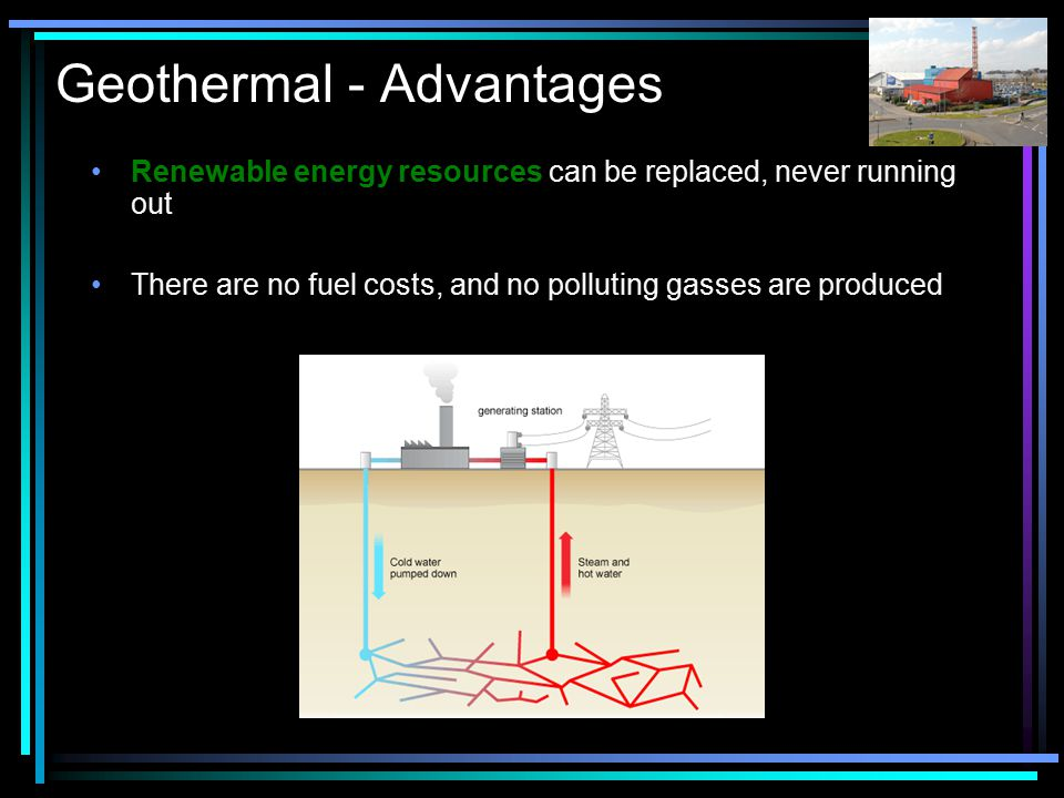 Geothermal - Advantages