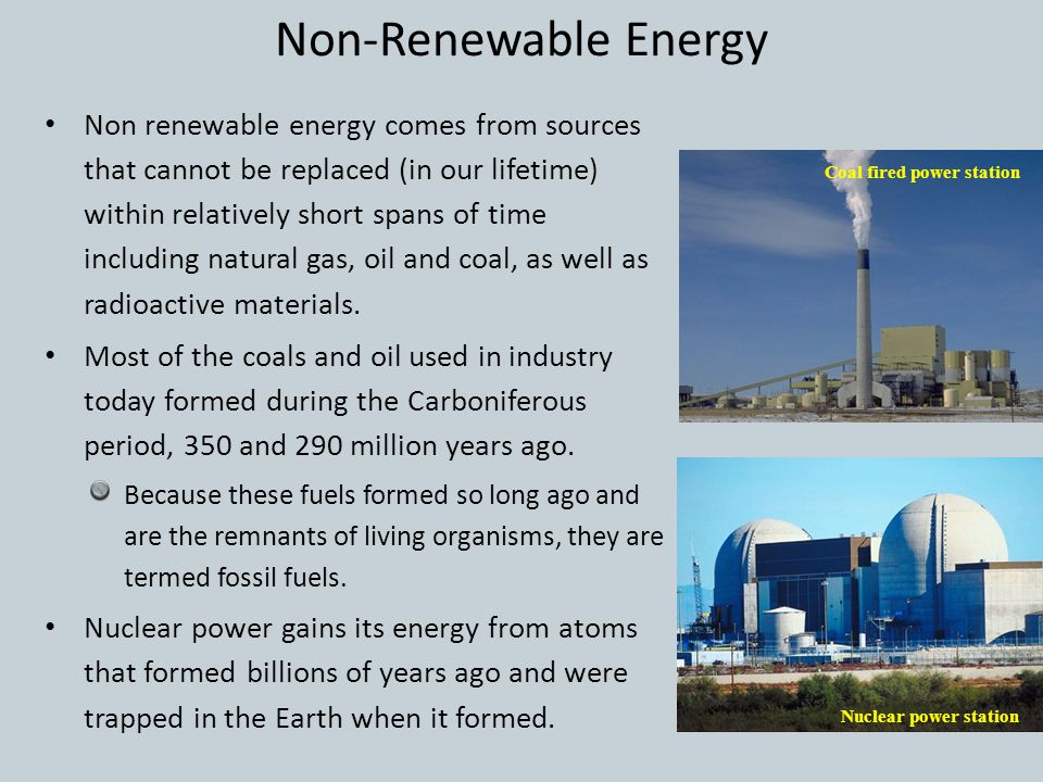 Renewable and Non-Renewable Sources