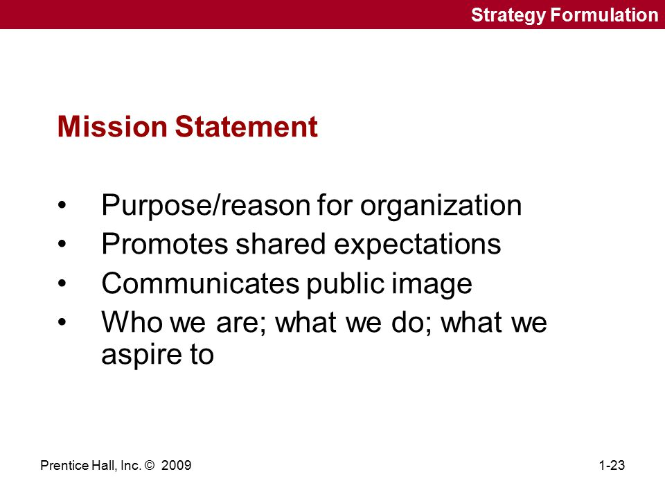 Purpose/reason for organization Promotes shared expectations