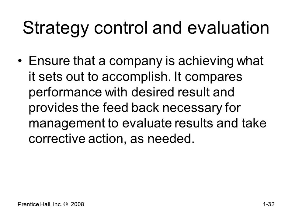 Strategy control and evaluation