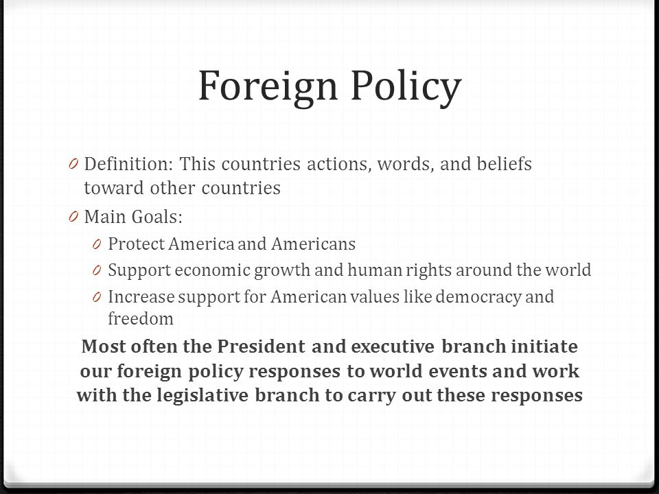Good 2 Foreign Policy Definition: ...