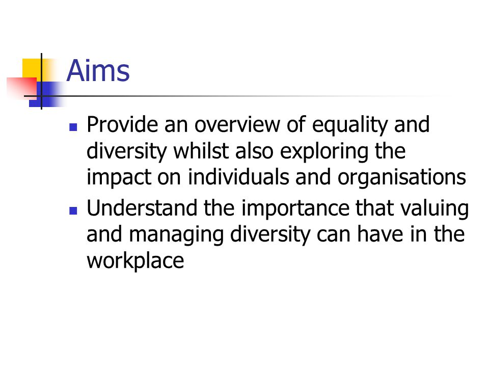 exploring equality and diversity Equality and diversity resources, including the business case for equality and  diversity and sections on all of the protected characteristics.