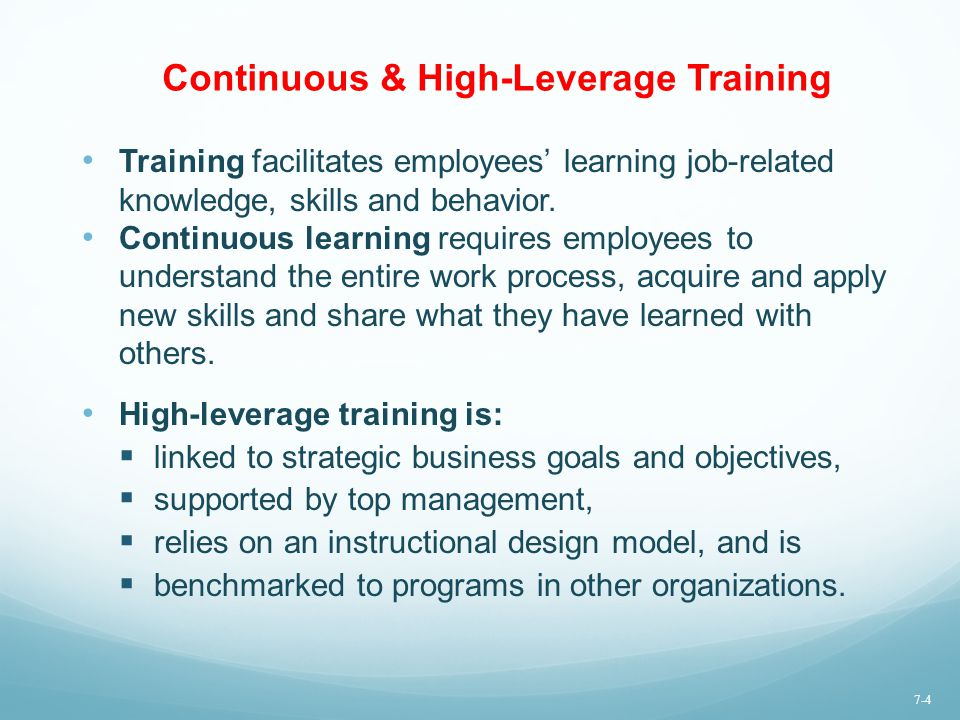 Continuous & High-Leverage Training