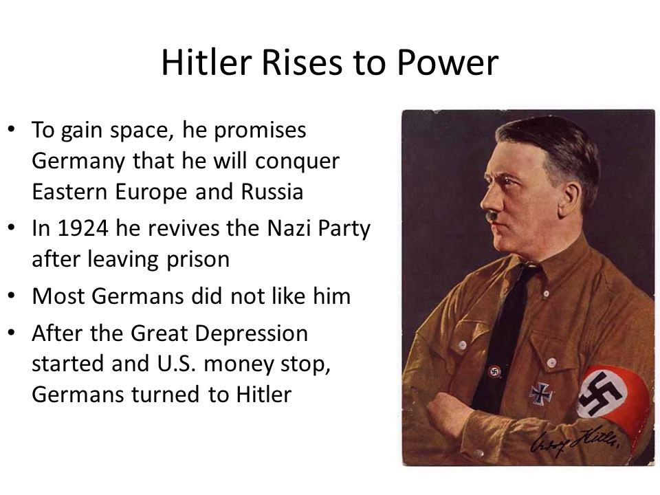 Hitler Rises to Power To gain space, he promises Germany that he will conquer Eastern Europe and Russia.