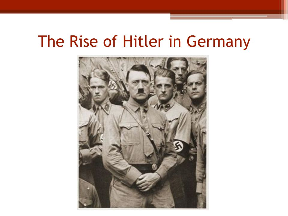 account of the rise of hitler in germany Desperate times call for desperate measures an essay on the rise of adolf hitler account for hitler's rise to power why was hitler able to rise to power in germany in 1933.