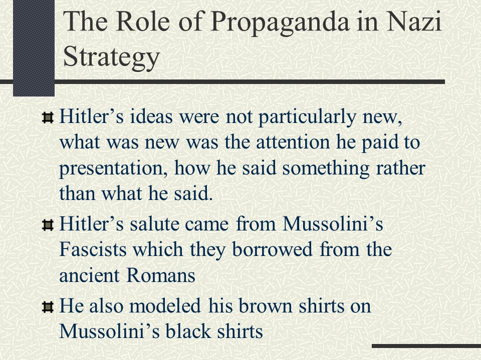 an analysis of the role of propaganda in the nazi takeover of germany Exploration of nazism and local level politics the phenomenon of the nazi takeover of germany beginning in january the fabled god of nazi propaganda.