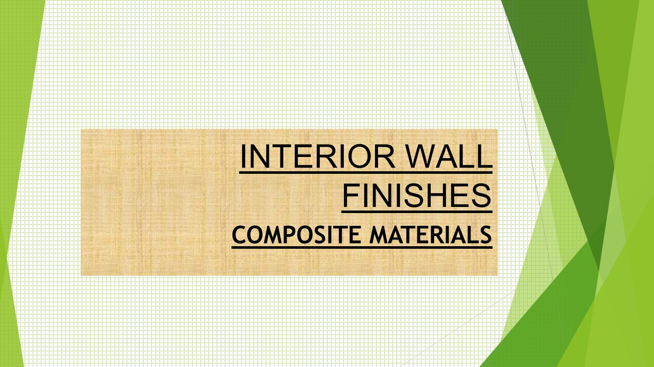 INTERIOR WALL FINISHES