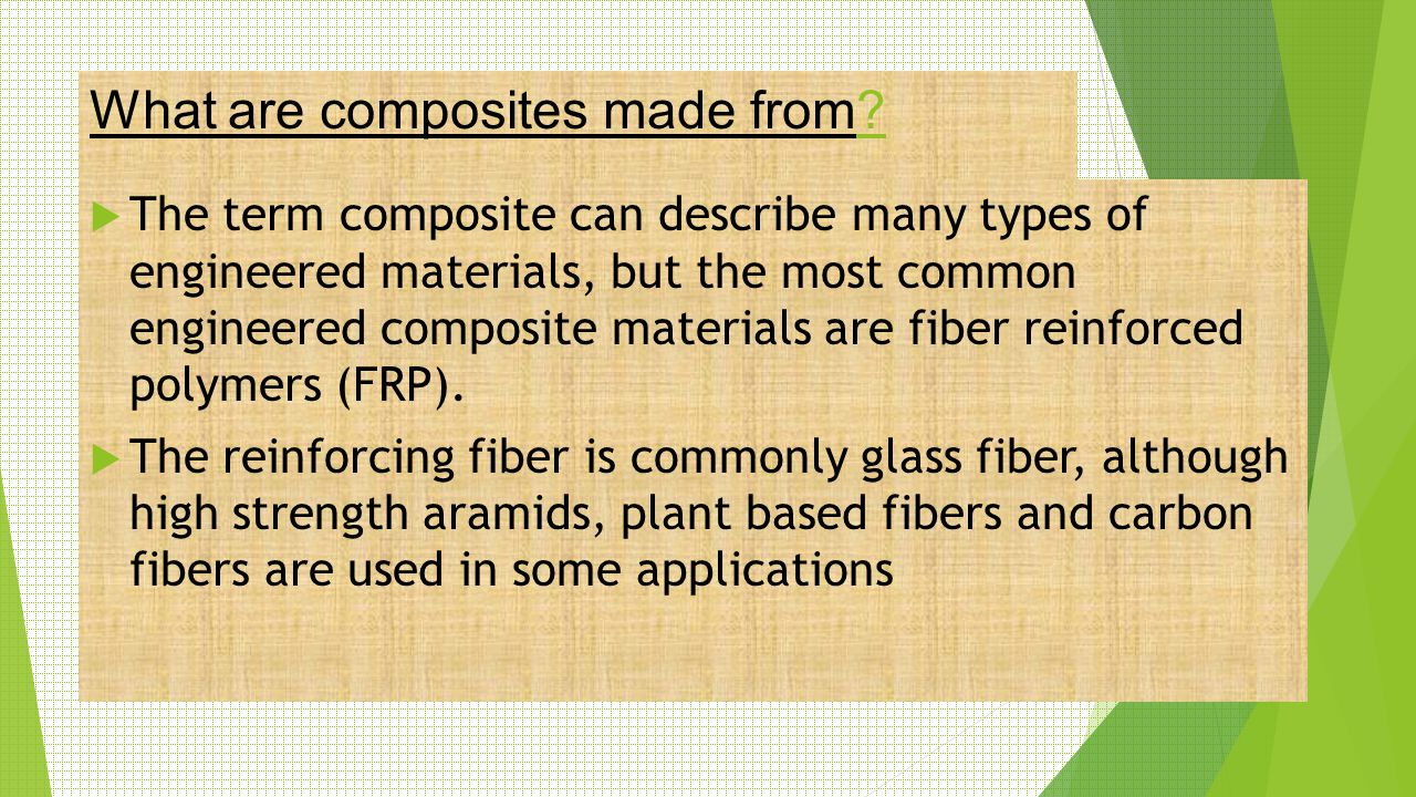 What are composites made from