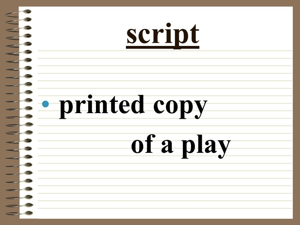 script printed copy of a play