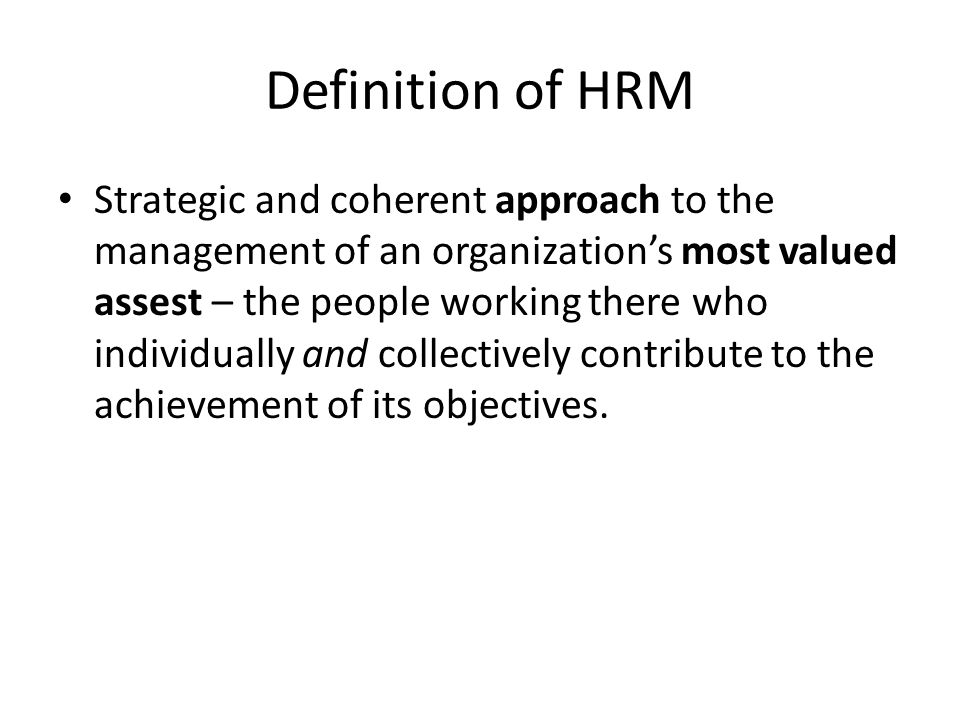 human resource policies and its objectives Best supports its particular mission, objectives and  overall human resource management policies and advises  on managing human.