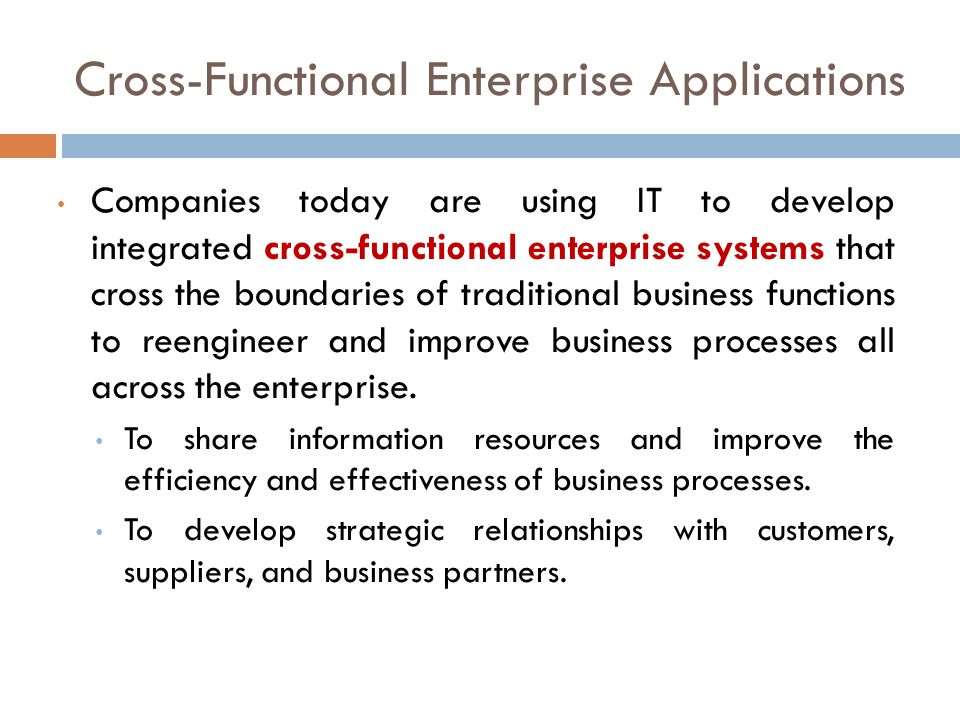 cross functional enterprise applications Objectives after completing explain how enterprise applications can be used in platforms for new cross-functional services.