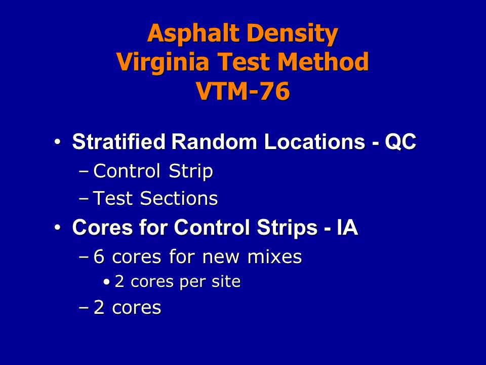Asphalt Density Virginia Test Method VTM-76