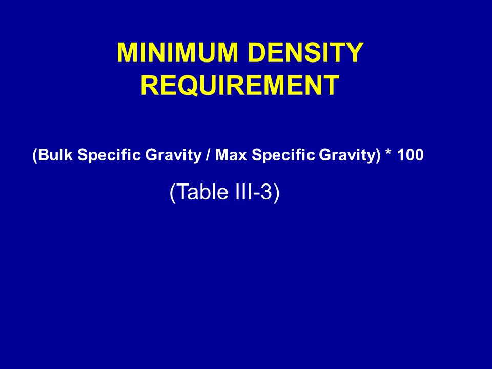 MINIMUM DENSITY REQUIREMENT