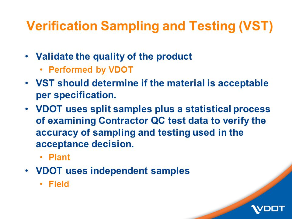 Verification Sampling and Testing (VST)