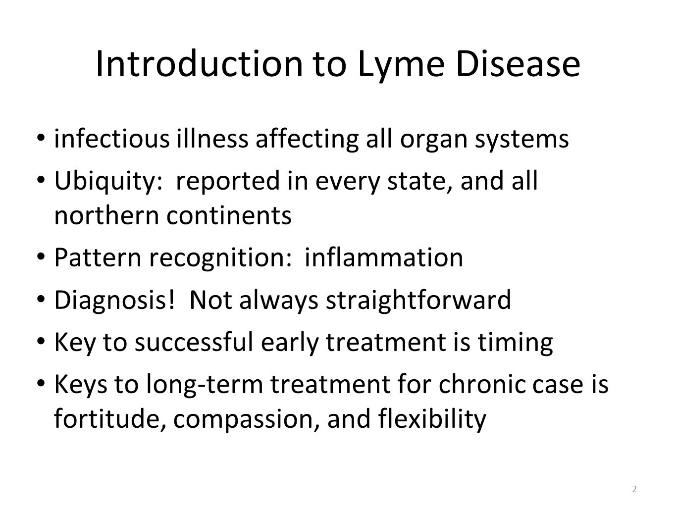 an introduction to the issue of lyme arthitis disease January 2018, volume 141 / issue 1 meetingabstract  introduction: lyme  disease is associated with multiple inflammatory and neurological symptoms  such.