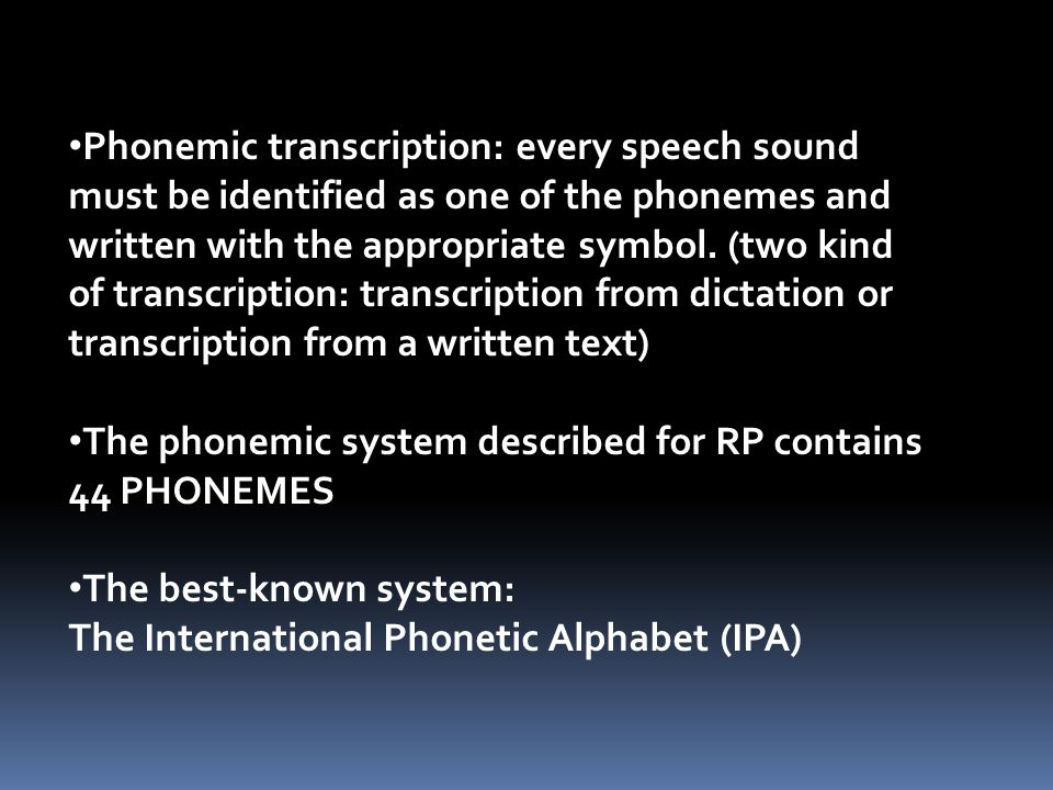 one sound one symbol phonetic transcription Insert elongation symbol [ː]  to obtain the phonetic transcription you may choose one of four  i updated my english phonetic transcription translator.