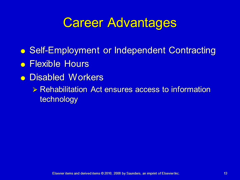 Career Advantages Self-Employment or Independent Contracting