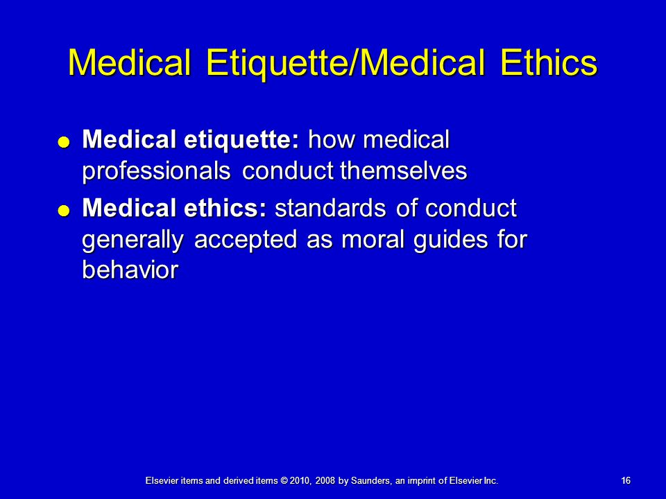 Medical Etiquette/Medical Ethics