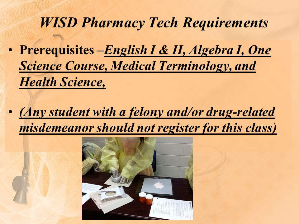 WISD Pharmacy Tech Requirements