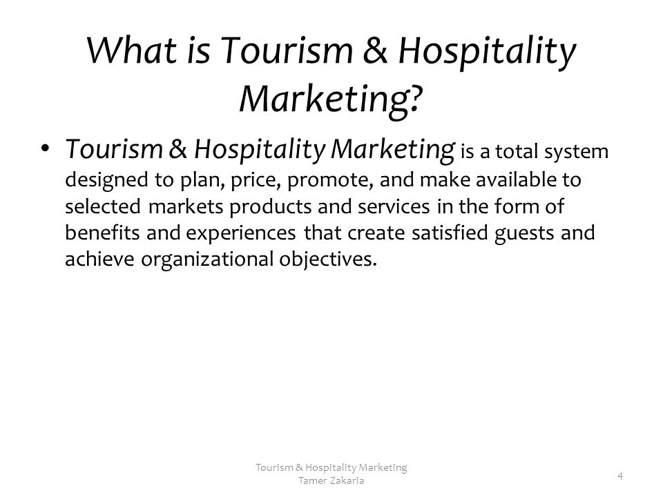 marketing objectives in tourism and hospitality Career objective and career summary for hospitality career objective: seeking a deserving profile in the hospitality sector, where i can deliver my expertise and innovative hospitality skills, while maintaining the integrity and work ethics of the working environment, thereby maintaining the reputation of the organization.