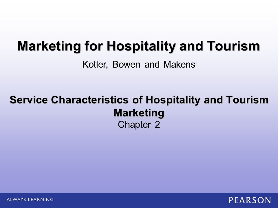 service characteristics of hospitality and tourism marketing