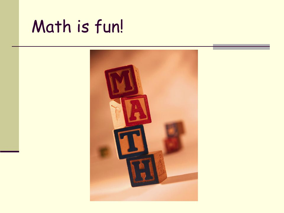 Math is fun!