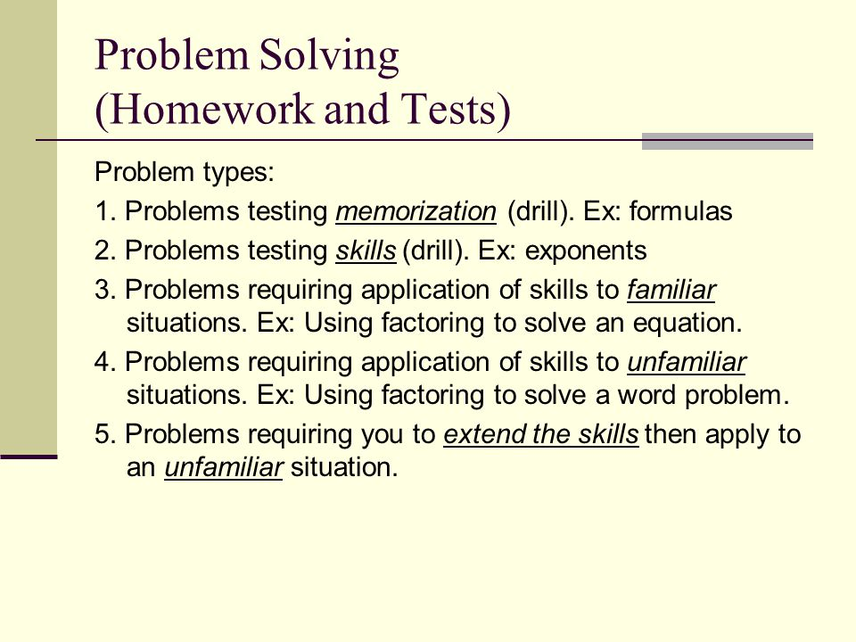 Problem Solving (Homework and Tests)