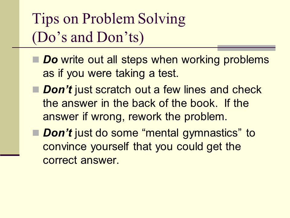 Tips on Problem Solving (Do's and Don'ts)