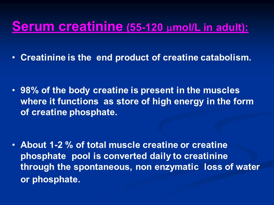 Serum creatinine ( mol/L in adult):