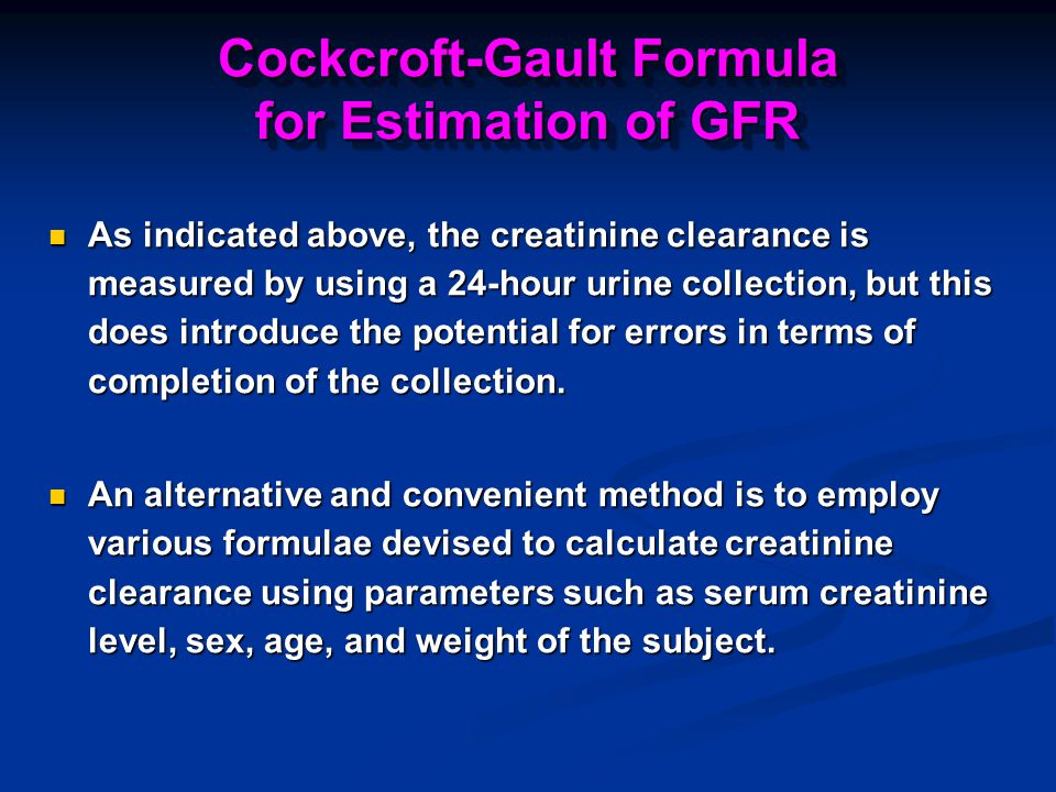 Cockcroft-Gault Formula for Estimation of GFR