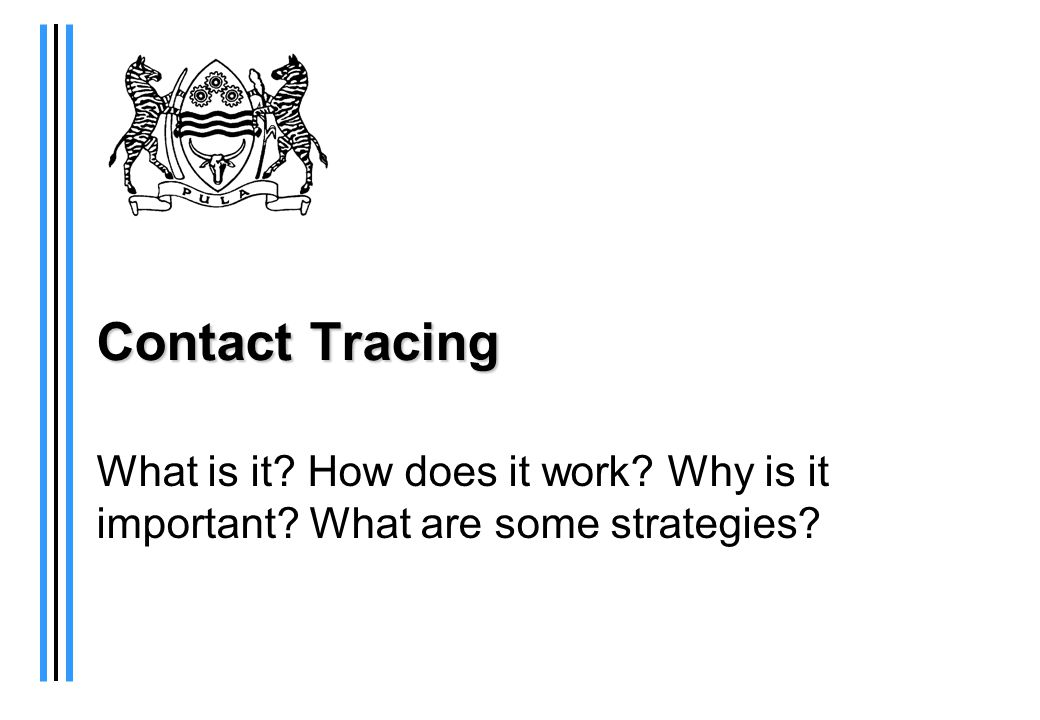 Contact Tracing What is it How does it work Why is it important What are some strategies