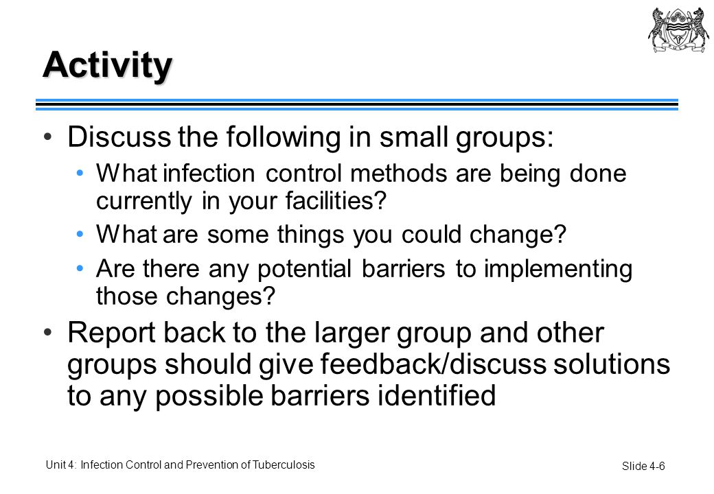 Activity Discuss the following in small groups: