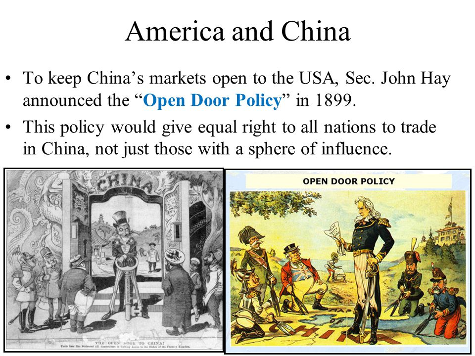 open door policy with china essay An essay or paper on open door and monroe doctrine in 1823, americans tried to be the policemen of the western hemisphere by issuing the monroe doctrine in 1899, united states took a huge step as john hay issued the open door policy to create a balance of world powers although both policies.