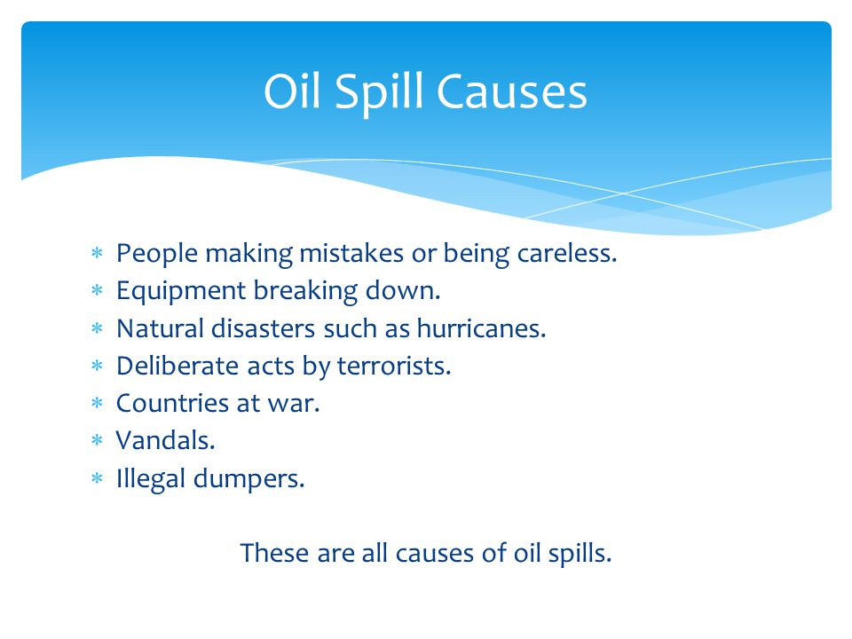 oil spill cause and effect essays