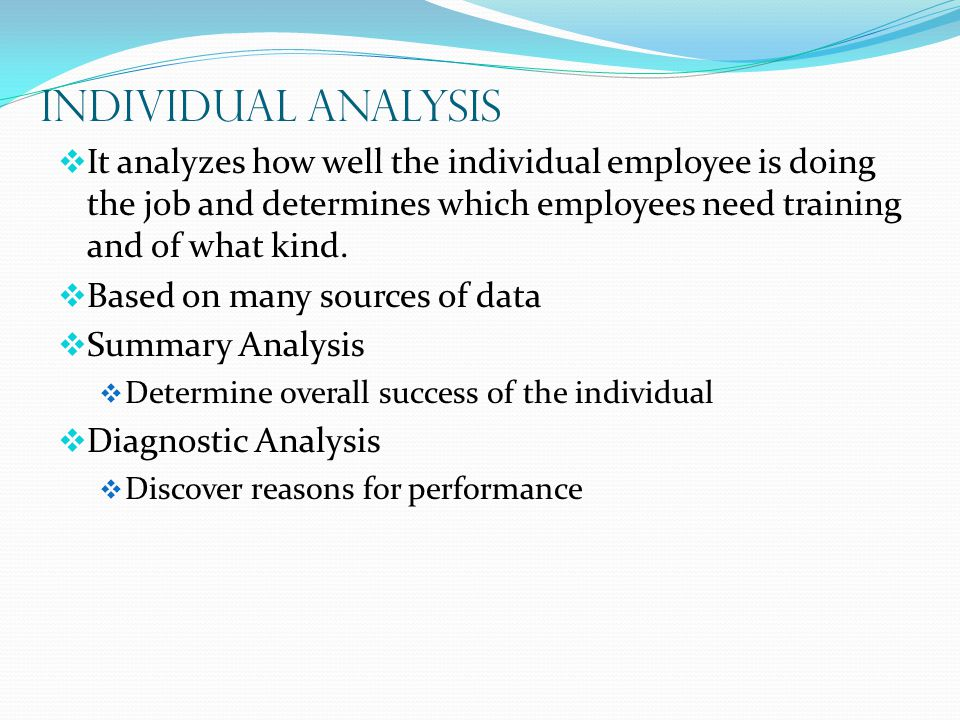 an analysis of work and individual Individual and team development in competitive markets, the success of any organization depends on its ability to continuously expand and improve the collective and individual capabilities of its people.