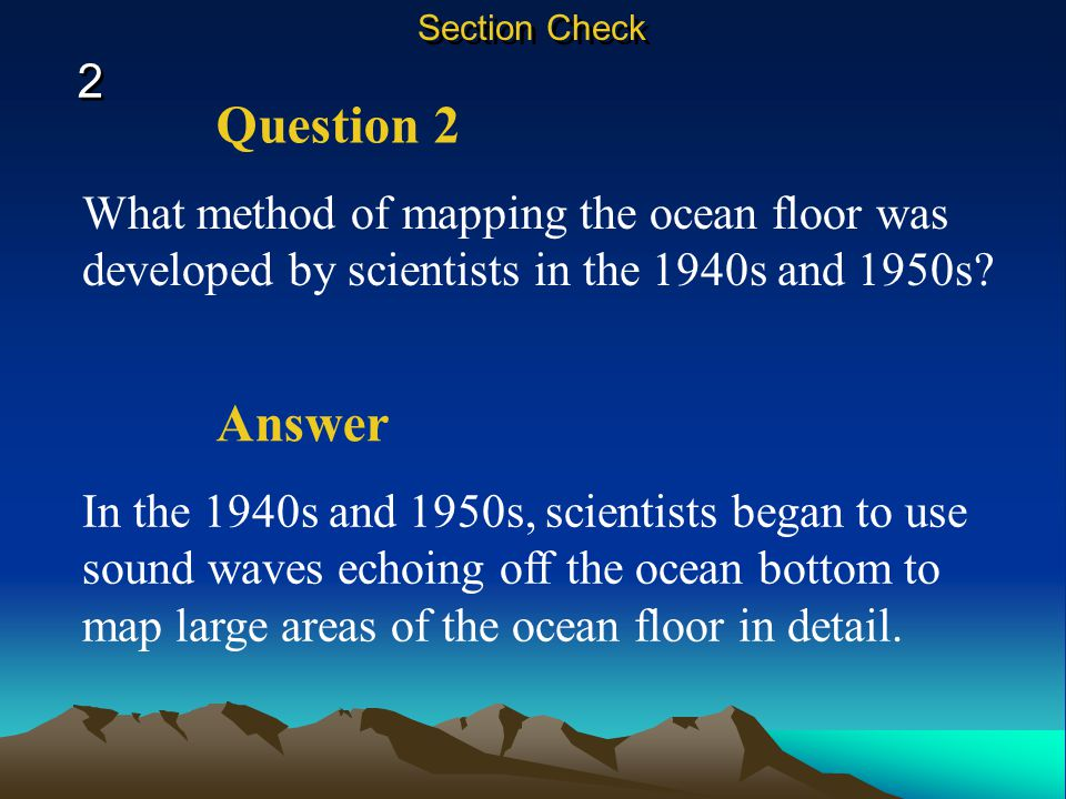 ocean floor essay questions Now for the ocean floor, the continental margin is the ocean floor it is located between the shoreline and the deep-ocean bottom the deep ocean basin is a depression in the ocean floor that varies in depth and includes all of the deep parts of the ocean between the continents.