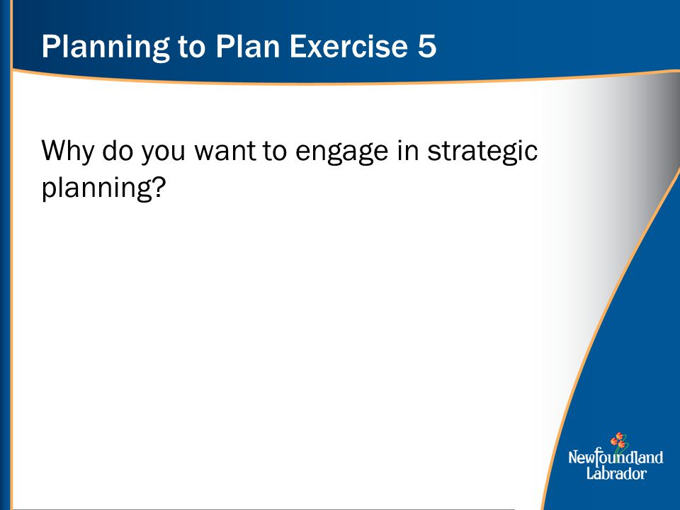 Planning to Plan Exercise 5
