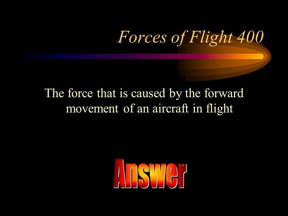 Answer Forces of Flight 400