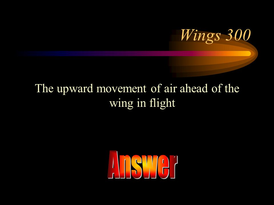 The upward movement of air ahead of the wing in flight