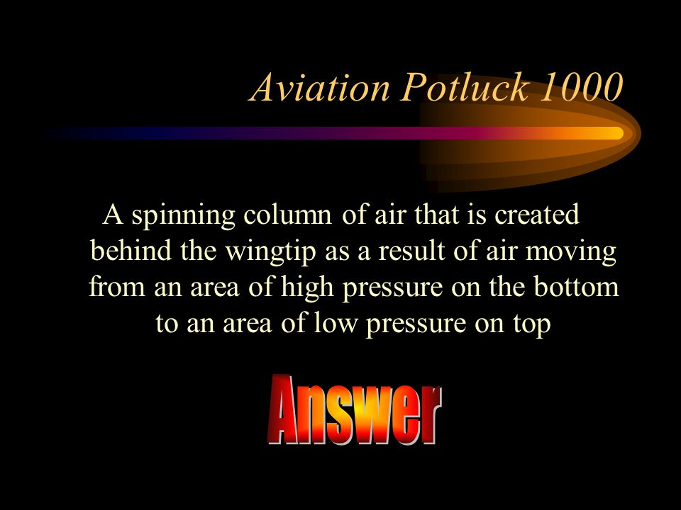 Answer Aviation Potluck 1000