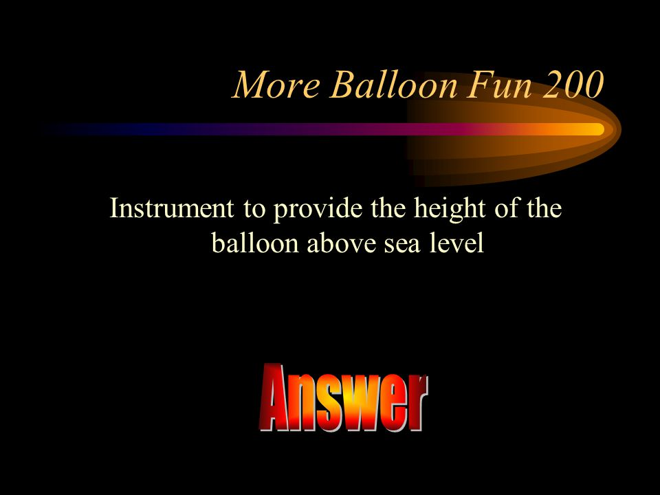 Instrument to provide the height of the balloon above sea level