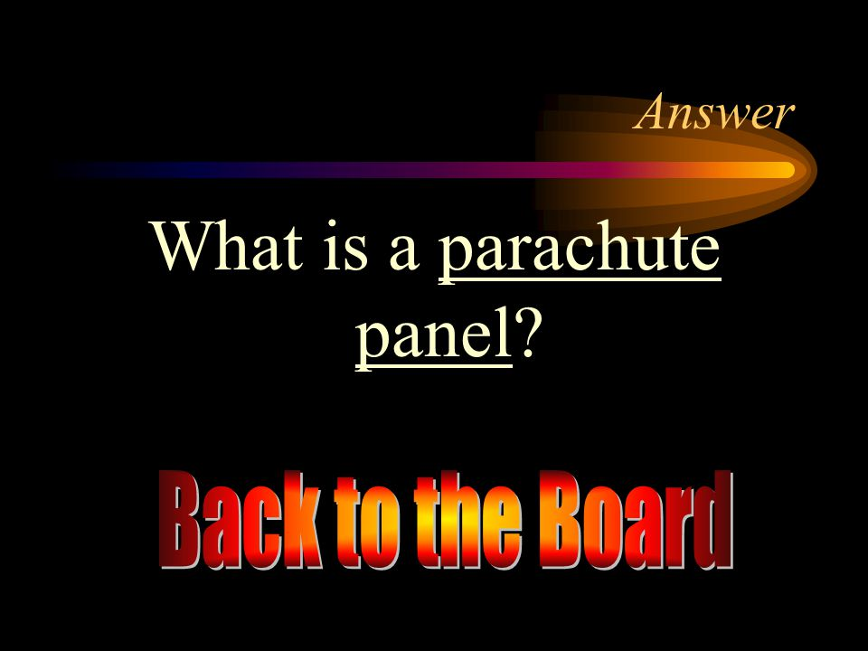 What is a parachute panel